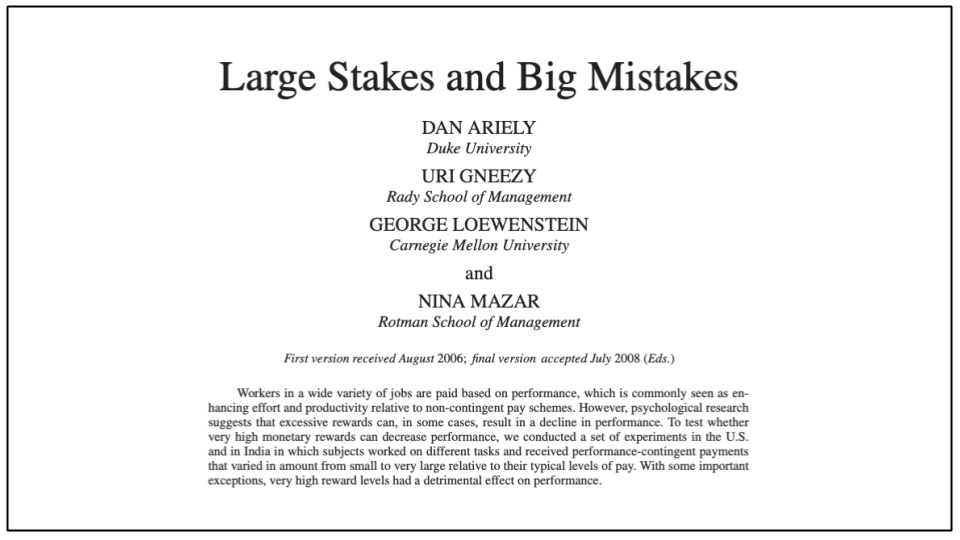 Motivation beyond money: Research paper Large Stakes and Big Mistakes